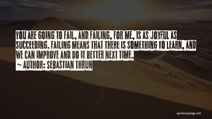 Sebastian Thrun Quotes 617054