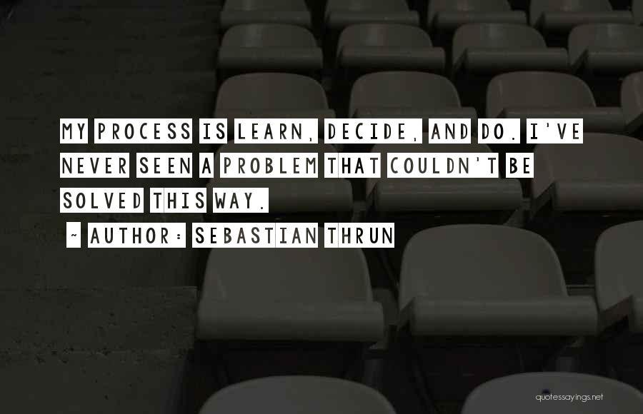Sebastian Thrun Quotes 762724