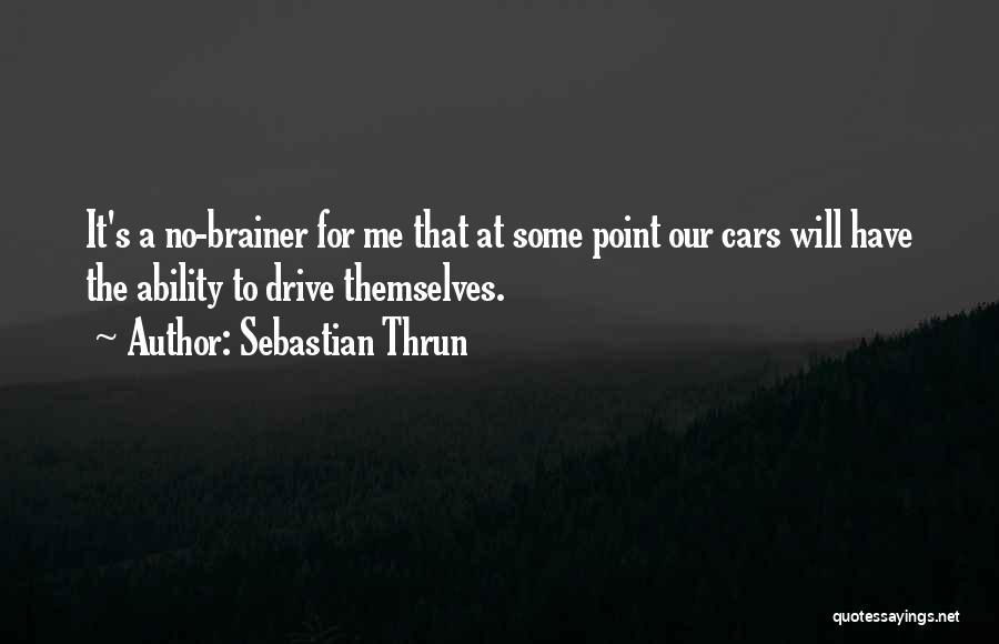Sebastian Thrun Quotes 862274