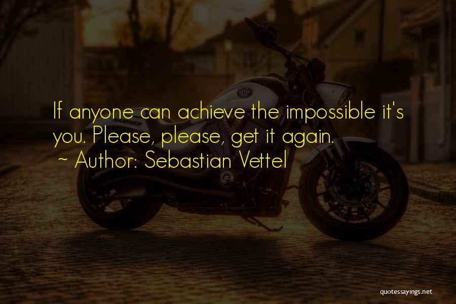 Sebastian Vettel Quotes 1482715