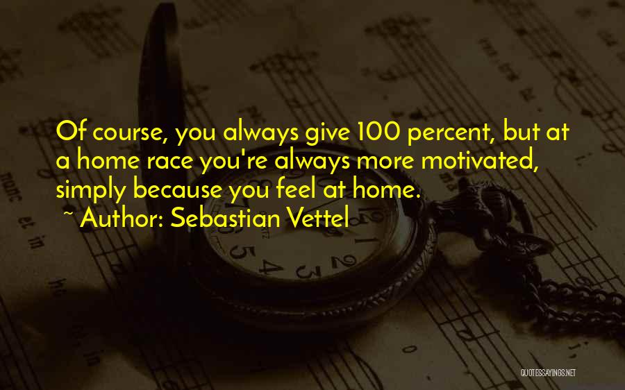 Sebastian Vettel Quotes 196407