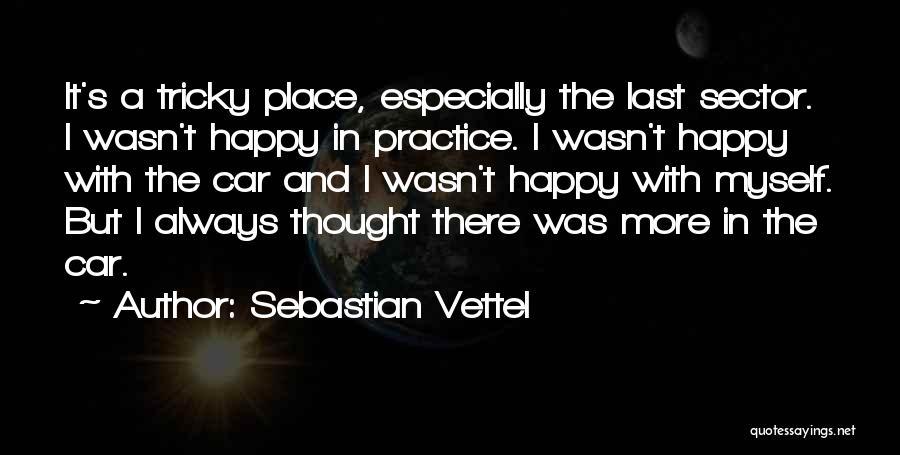 Sebastian Vettel Quotes 615486