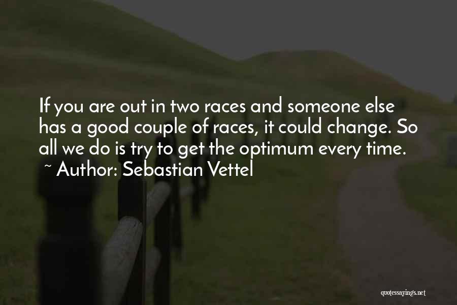 Sebastian Vettel Quotes 731180
