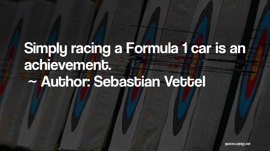 Sebastian Vettel Quotes 860592