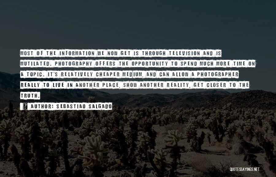 Sebastiao Salgado Quotes 1054406