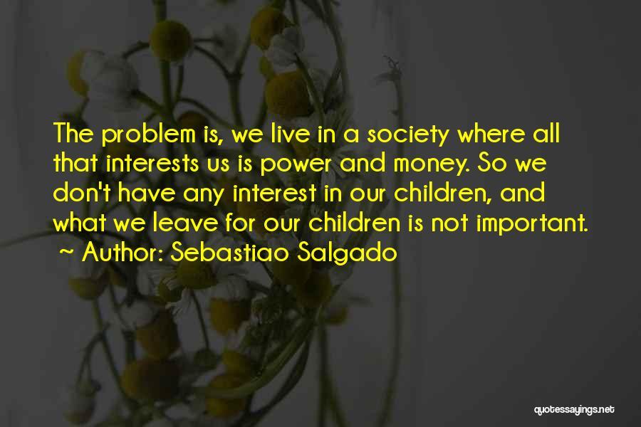 Sebastiao Salgado Quotes 106359