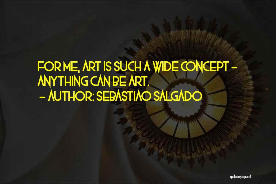 Sebastiao Salgado Quotes 1148679
