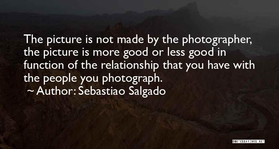 Sebastiao Salgado Quotes 128770