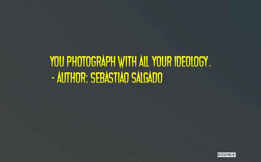 Sebastiao Salgado Quotes 1712599