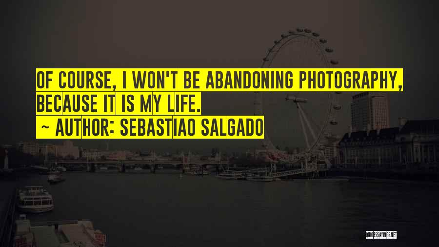 Sebastiao Salgado Quotes 2041943