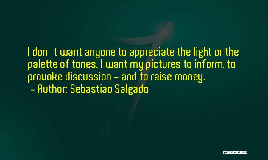 Sebastiao Salgado Quotes 2194919