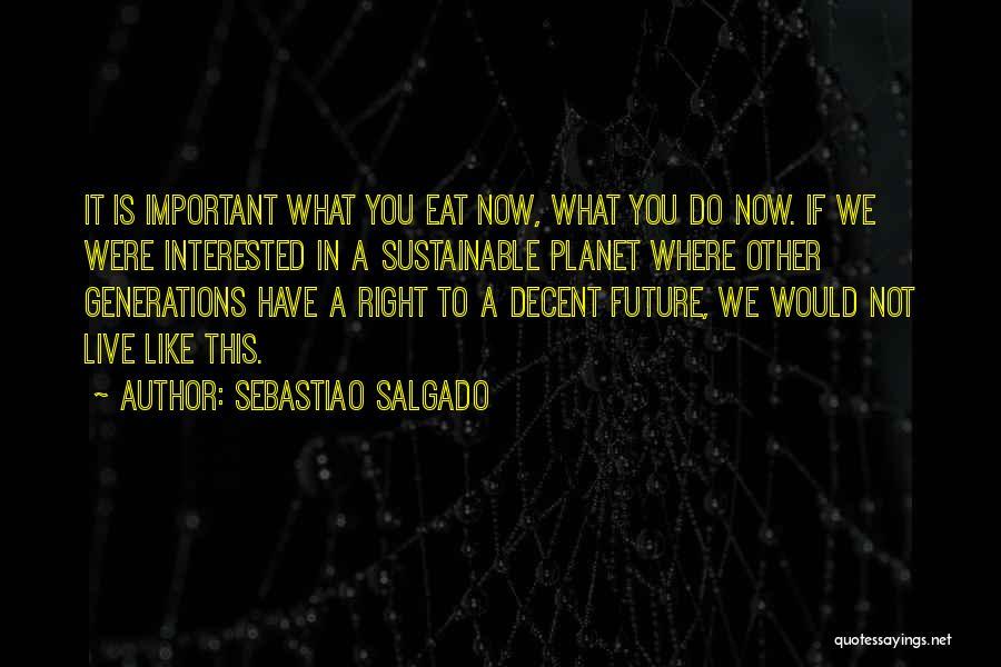 Sebastiao Salgado Quotes 229917