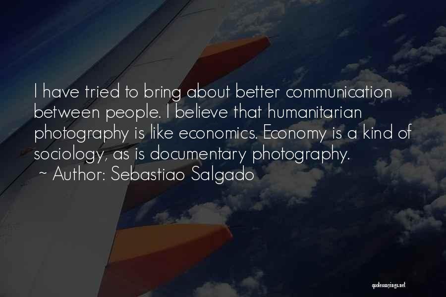 Sebastiao Salgado Quotes 265660