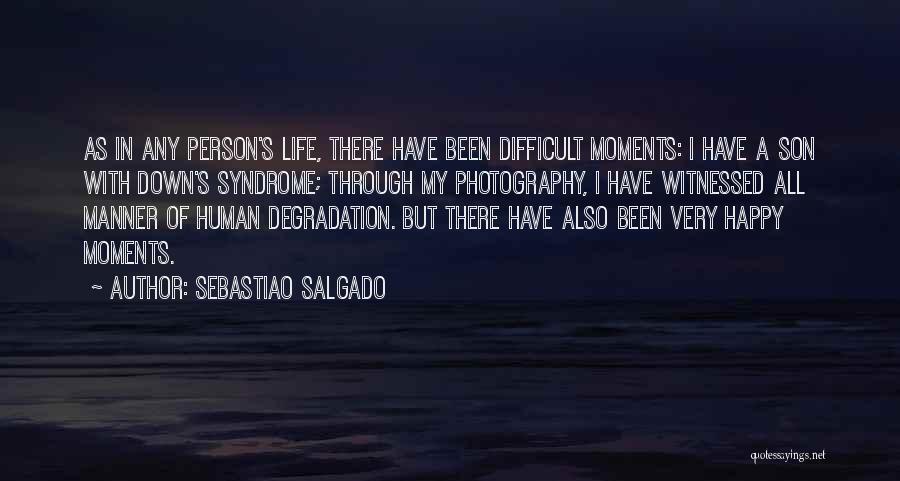 Sebastiao Salgado Quotes 287372