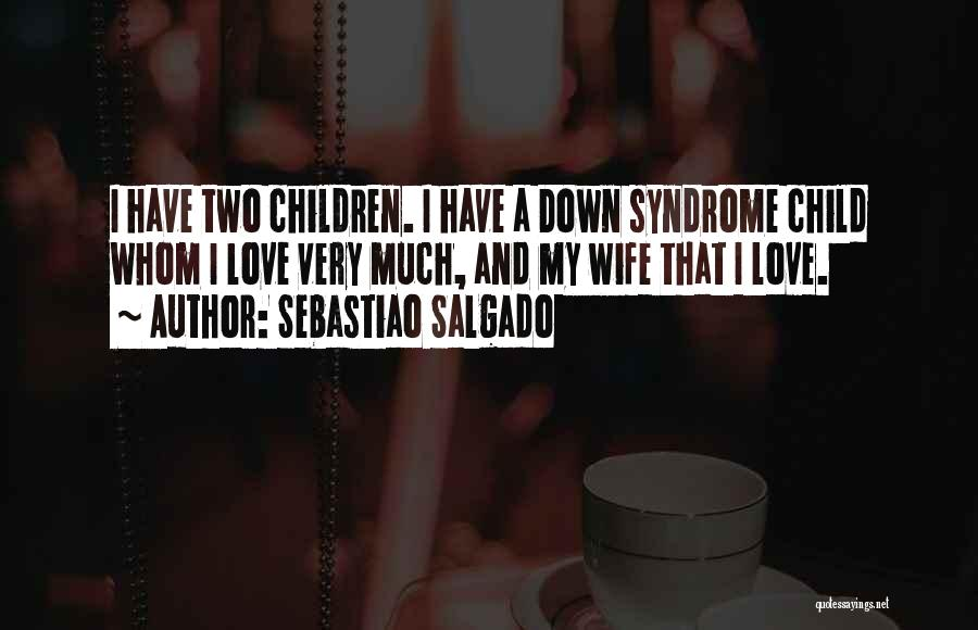 Sebastiao Salgado Quotes 500574