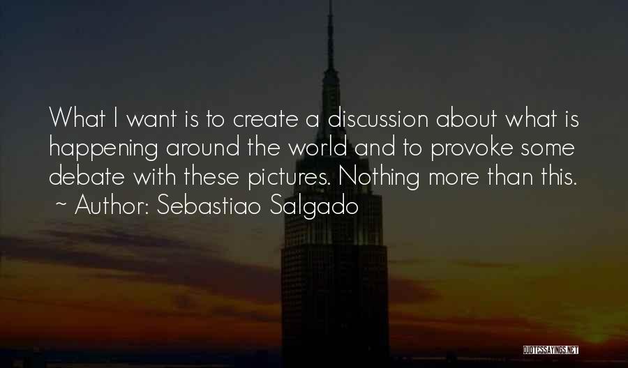 Sebastiao Salgado Quotes 565656