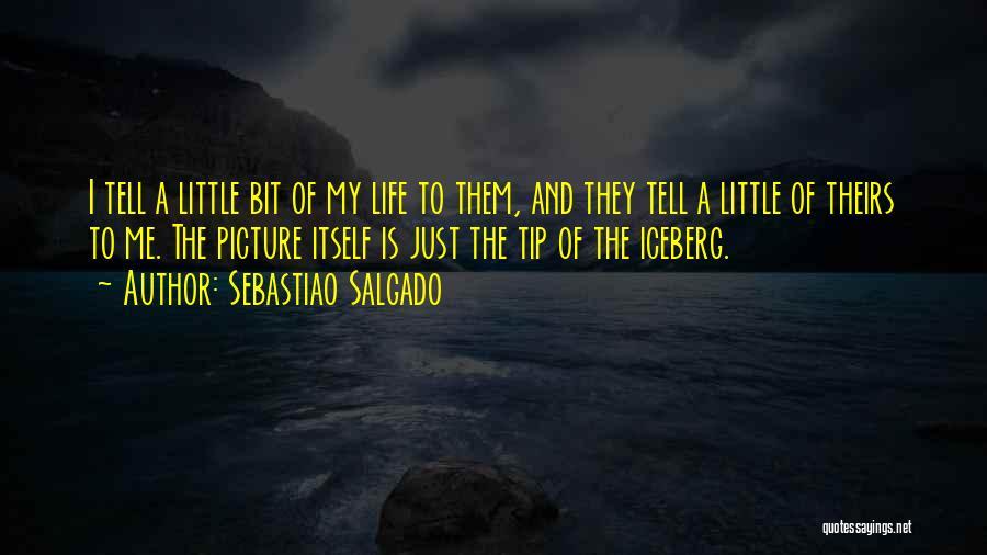 Sebastiao Salgado Quotes 589857