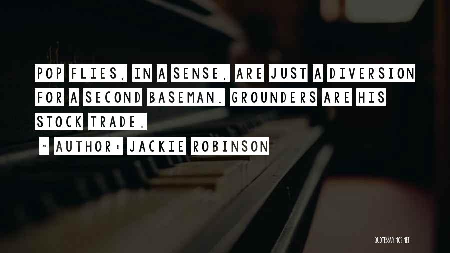 Second Baseman Quotes By Jackie Robinson