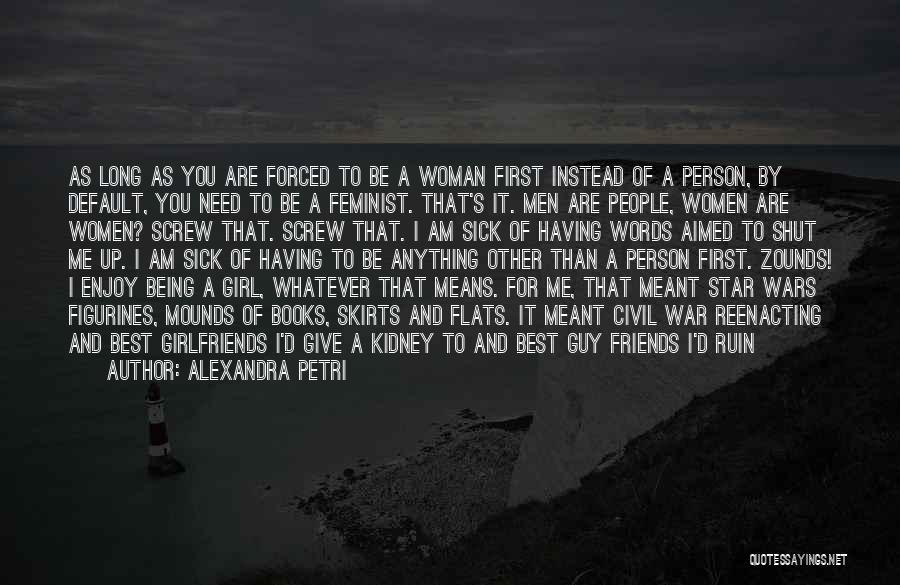 Second Best Girl Quotes By Alexandra Petri