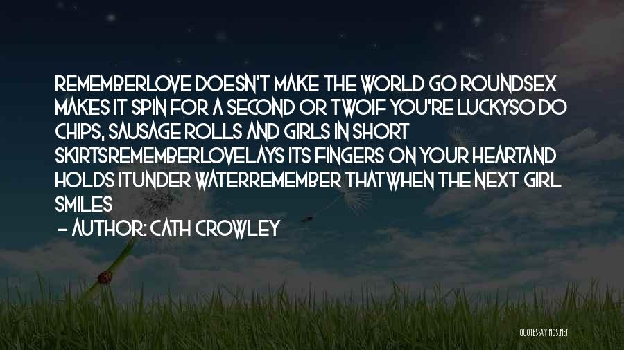 Second Best Girl Quotes By Cath Crowley