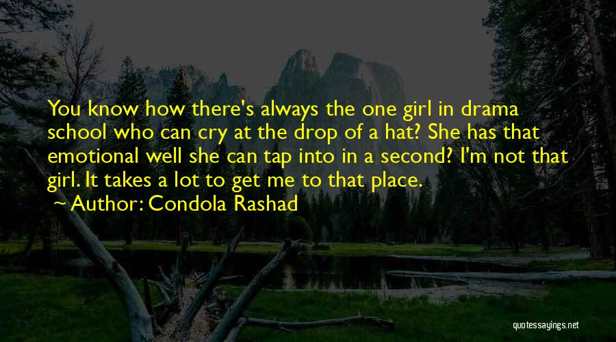 Second Best Girl Quotes By Condola Rashad