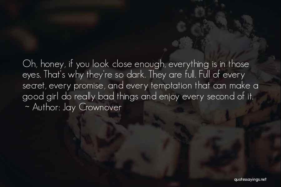 Second Best Girl Quotes By Jay Crownover
