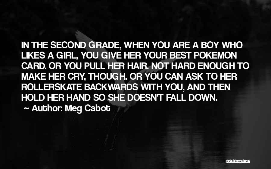 Second Best Girl Quotes By Meg Cabot