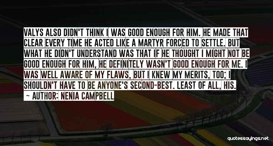 Second Best Girl Quotes By Nenia Campbell