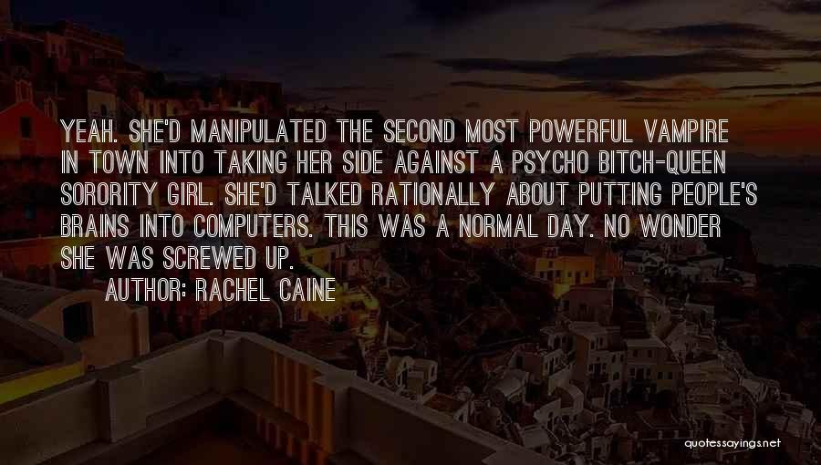 Second Best Girl Quotes By Rachel Caine