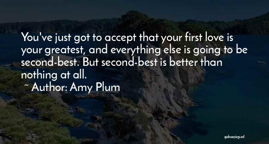 Top 100 Quotes & Sayings About Second Best