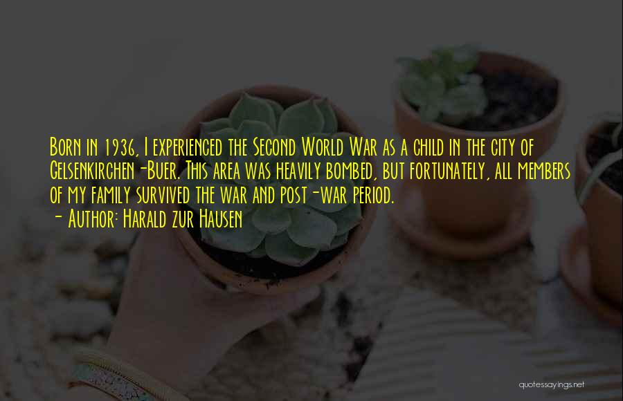Second Child Born Quotes By Harald Zur Hausen