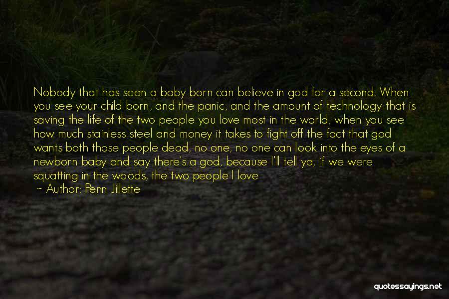 Second Child Born Quotes By Penn Jillette