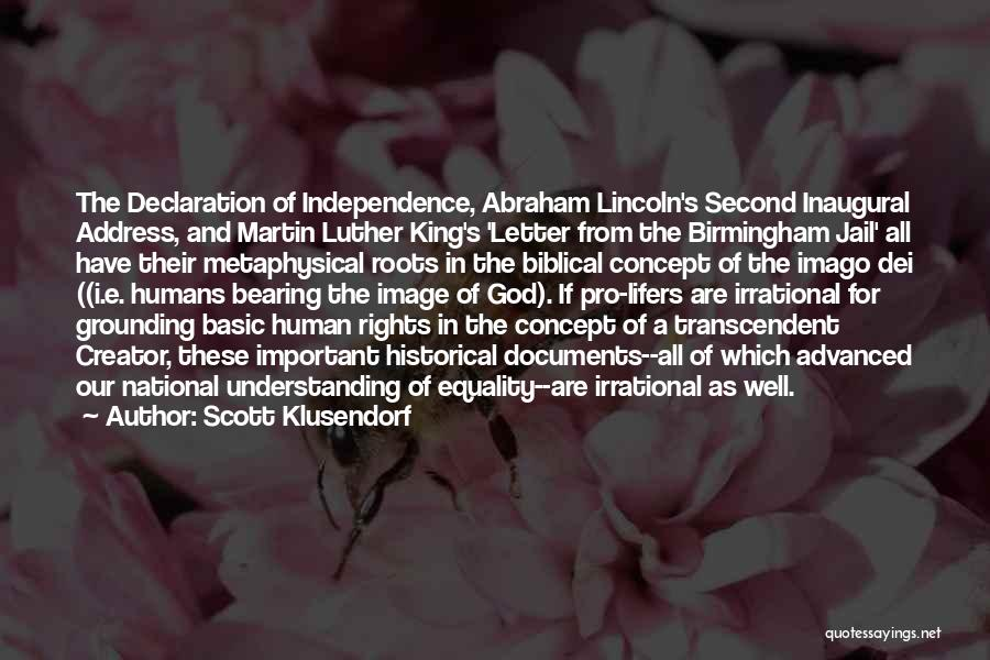 Second Inaugural Address Quotes By Scott Klusendorf