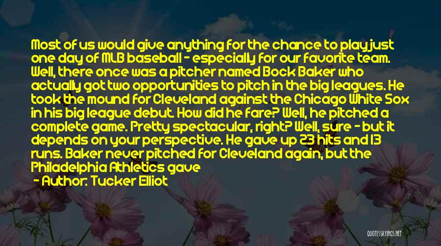 Second Innings Quotes By Tucker Elliot
