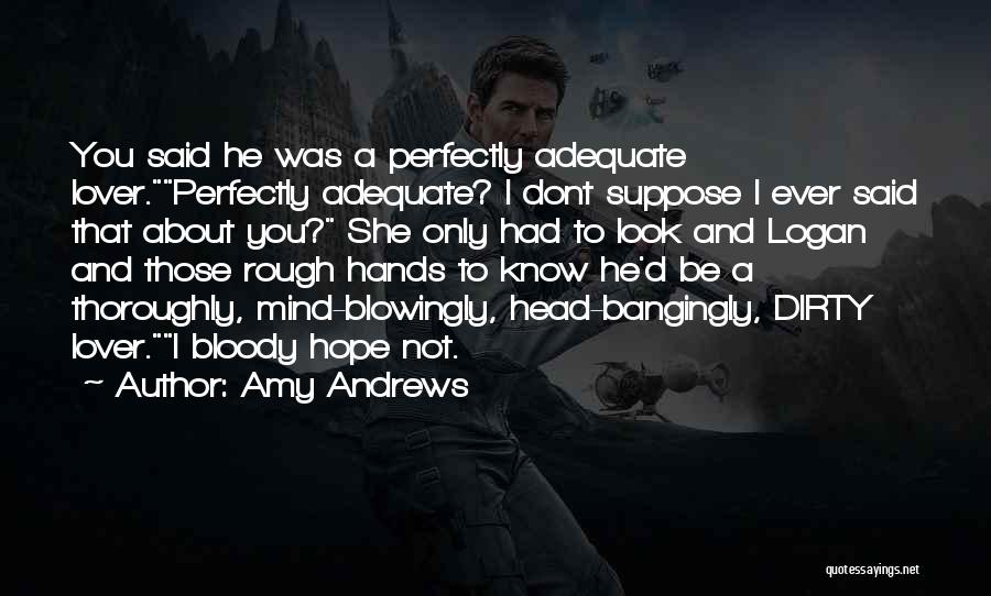 Second Lover Quotes By Amy Andrews