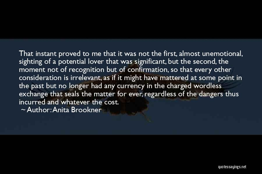 Second Lover Quotes By Anita Brookner