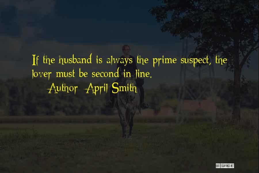 Second Lover Quotes By April Smith