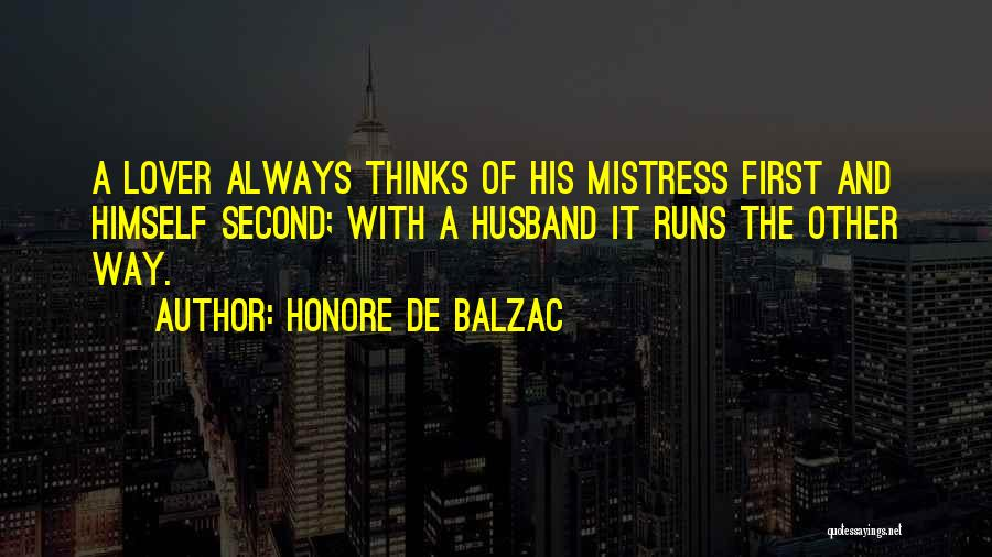 Second Lover Quotes By Honore De Balzac