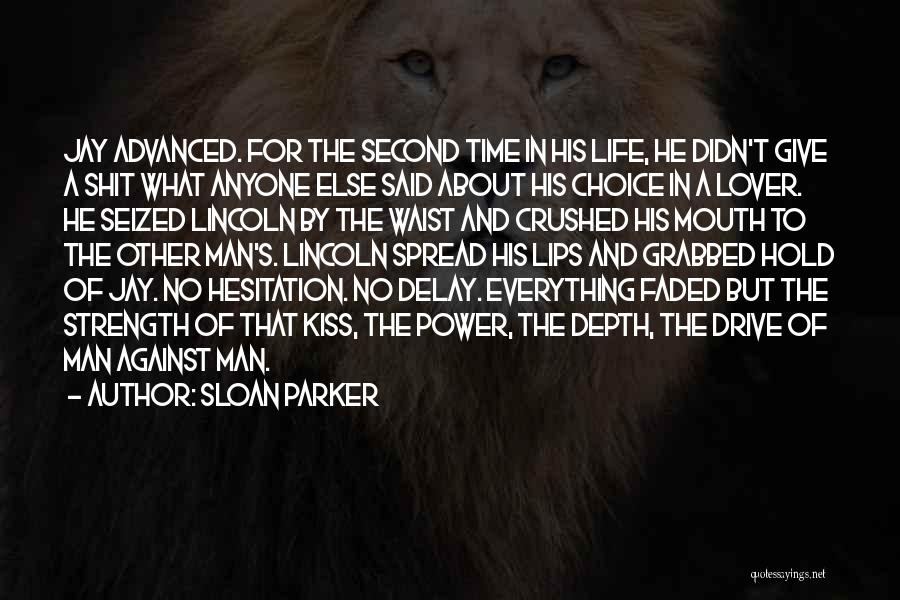 Second Lover Quotes By Sloan Parker