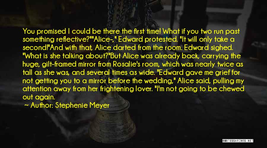 Second Lover Quotes By Stephenie Meyer
