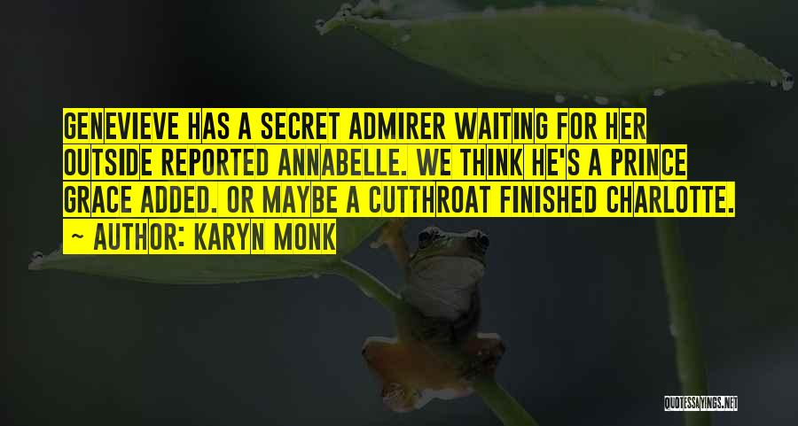 Top 7 Quotes & Sayings About Secret Admirer
