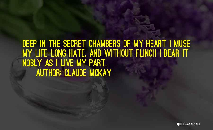 Secret Of Long Life Quotes By Claude McKay