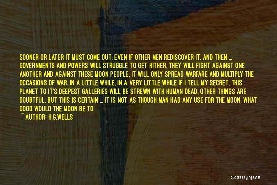 Secret Of Long Life Quotes By H.G.Wells