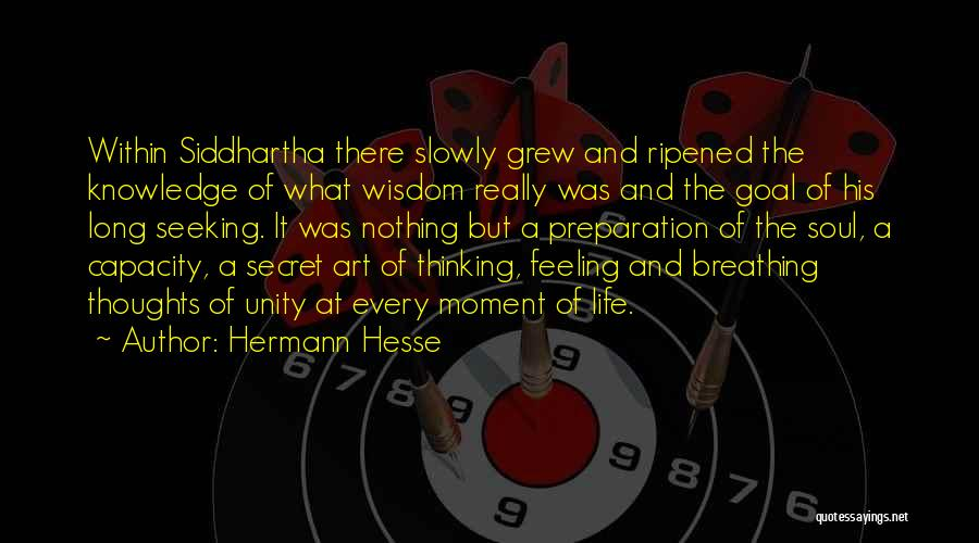 Secret Of Long Life Quotes By Hermann Hesse