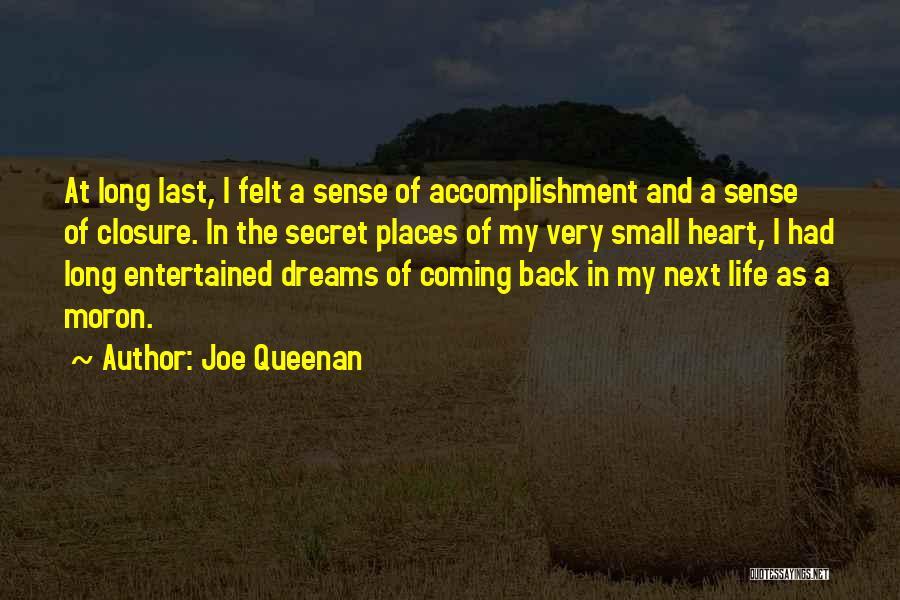 Secret Of Long Life Quotes By Joe Queenan