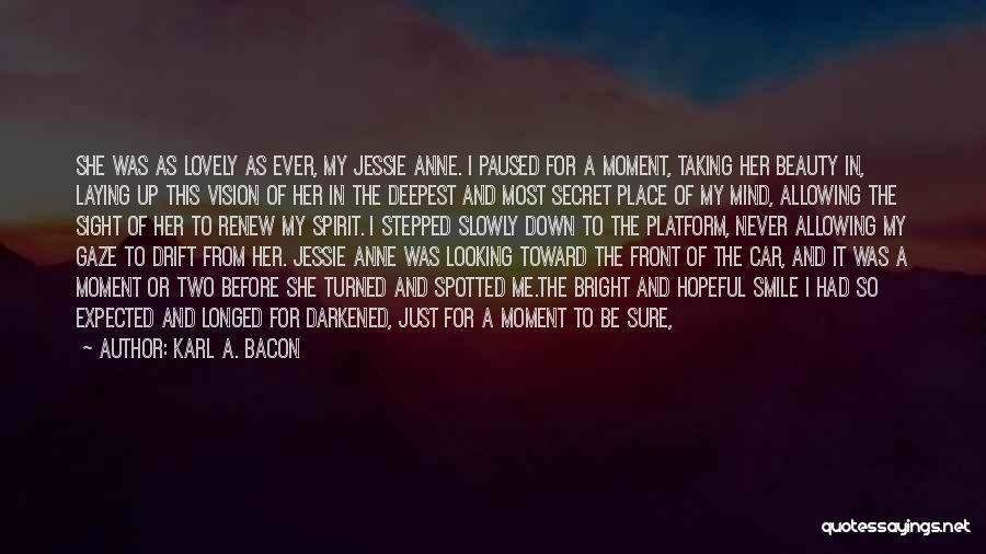 Secret Of Long Life Quotes By Karl A. Bacon