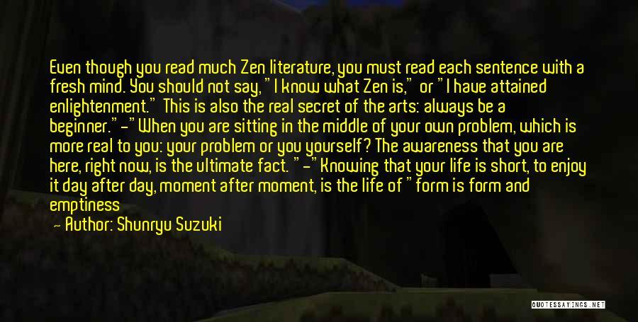 Secret Of Long Life Quotes By Shunryu Suzuki