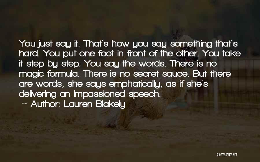 Secret Sauce Quotes By Lauren Blakely