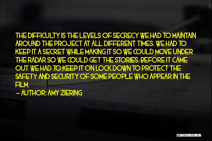 Secret Secrecy Quotes By Amy Ziering
