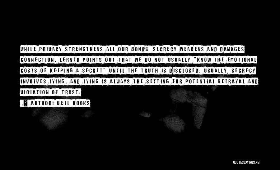 Secret Secrecy Quotes By Bell Hooks